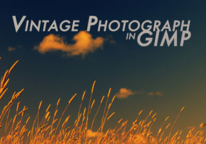 How to make Photographs Vintage in GIMP